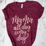 Mama All Day Every Day Maroon Marble + Metallic Rose Gold Ink V-Neck Tee