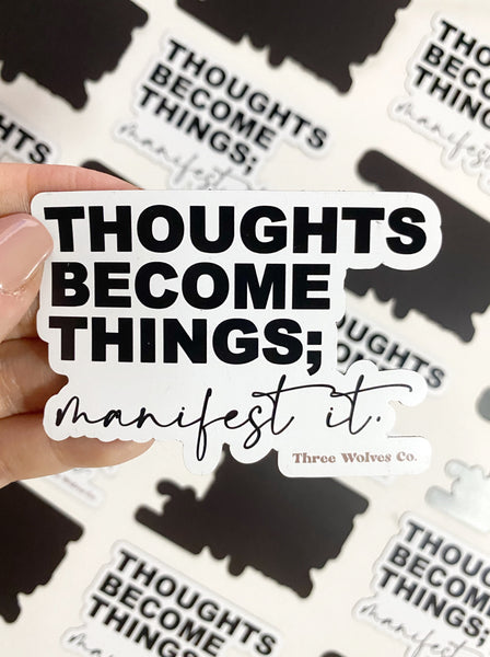 Thoughts Become Things Magnet