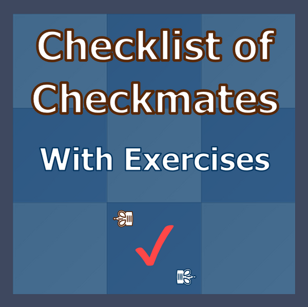 Checklist of Checkmates