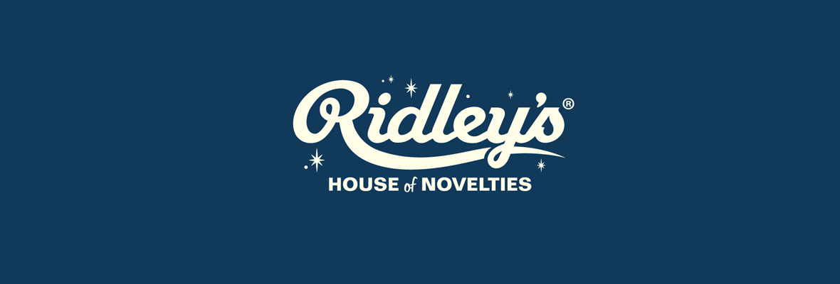 Ridley's House of Novelties