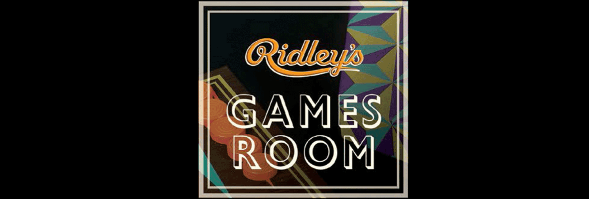 Ridley's Games Room