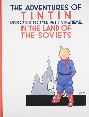 The Adventures of Tintin Book | In The Land of the Soviets -  Bloomsbury Store