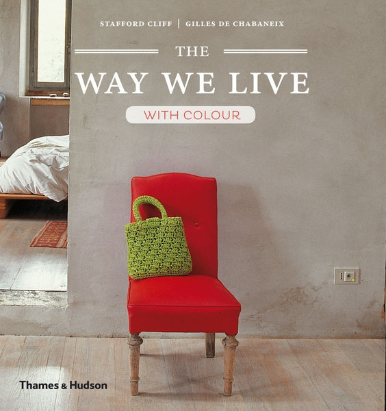 The Way We Live: With Colour -  Bloomsbury Store
