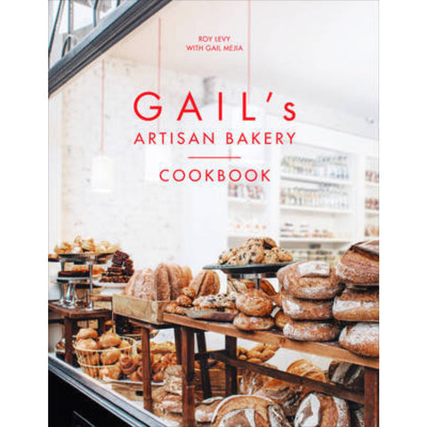 Gail's Artisan Bakery Cookbook -  Bloomsbury Store