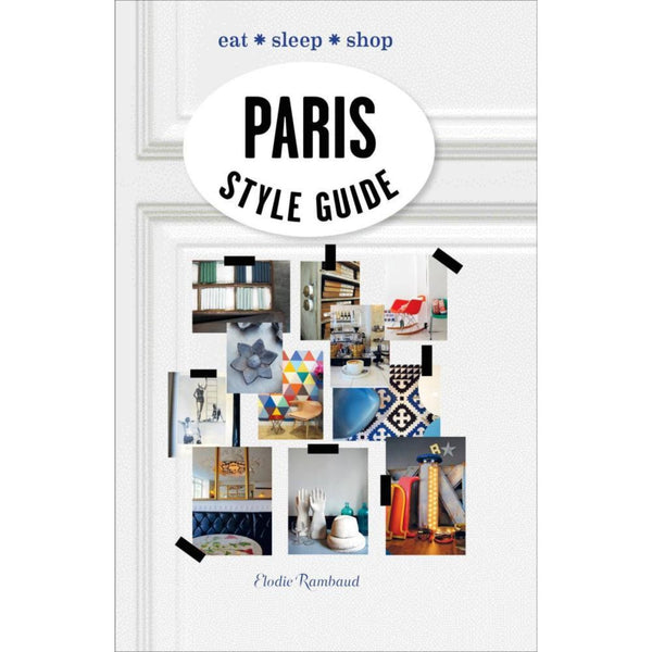 Paris Style Guide -  Bloomsbury Store