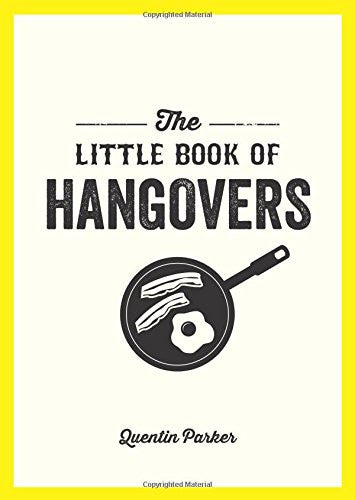Little Book of Hangovers | Parker, Quentin -  Bloomsbury Store