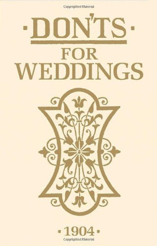 Don'ts for Weddings -  Bloomsbury Store
