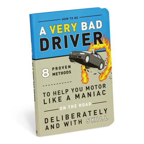 How to be a Very Bad Driver | Knock Knock -  Bloomsbury Store - 1