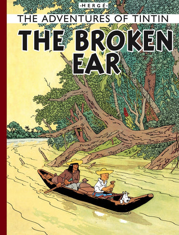 The Adventures of Tintin Book | The Broken Ear -  Bloomsbury Store
