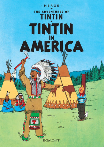 The Adventures of Tintin Book | Tintin in America -  Bloomsbury Store