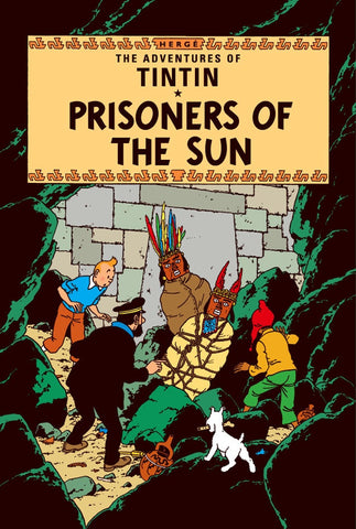 The Adventures of Tintin Book | Prisoners of the Sun -  Bloomsbury Store