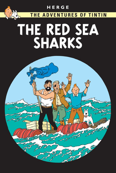 The Adventures of Tintin Book | The Red Sea Sharks -  Bloomsbury Store