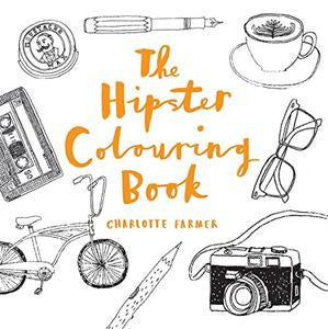The Hipster Colouring Book | Farmer, Charlotte