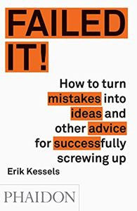 Failed It! | Kessels, Erik  | Bloomsbury Store