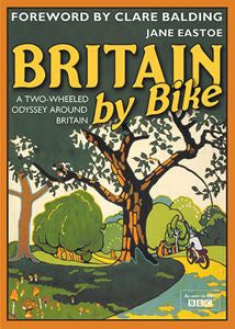 Britain by Bike | Eastoe, J -  Bloomsbury Store