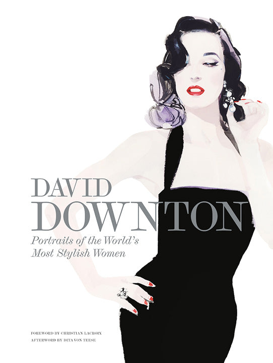 David Downton: Portraits of the World's Most Stylish Women (2015)