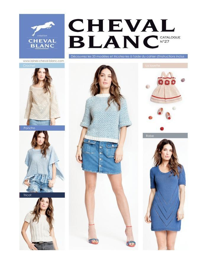 Catalogue Cheval Blanc numéro 27 - Collection Printemps/Été 2018