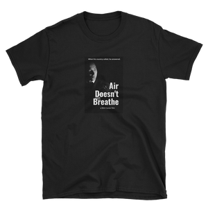 Air Doesn't Breathe - Shirt Caviar