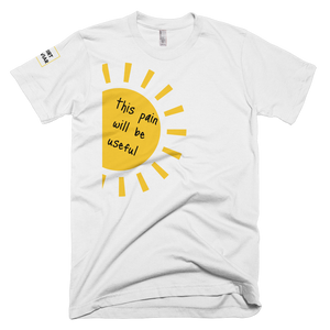 This Pain Will Be Useful - Shirt Caviar