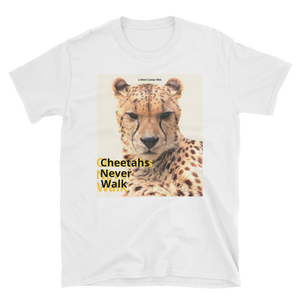Cheetahs Never Walk - Shirt Caviar