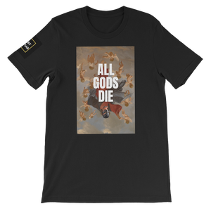 All Gods Die - Shirt Caviar