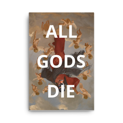 All Gods Die Canvas - Shirt Caviar
