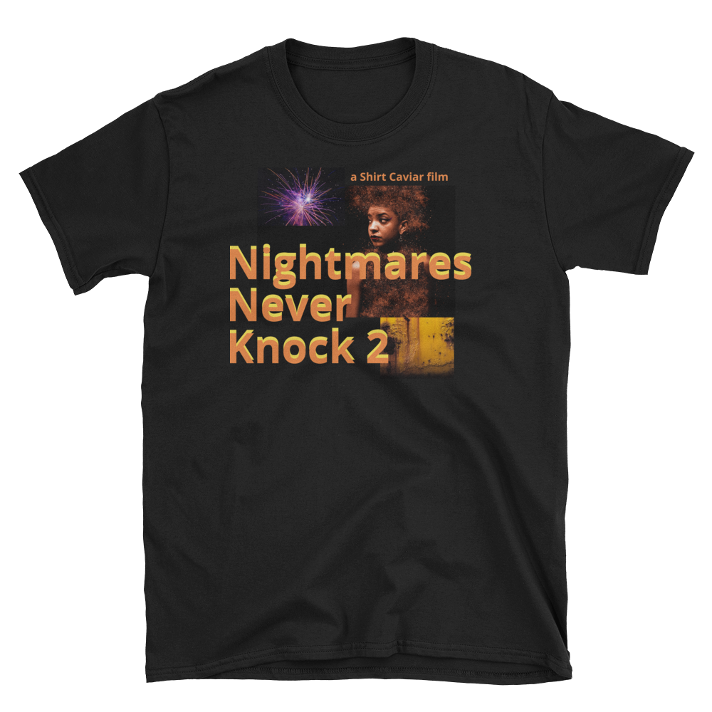 Nightmares Never Knock 2 - Shirt Caviar