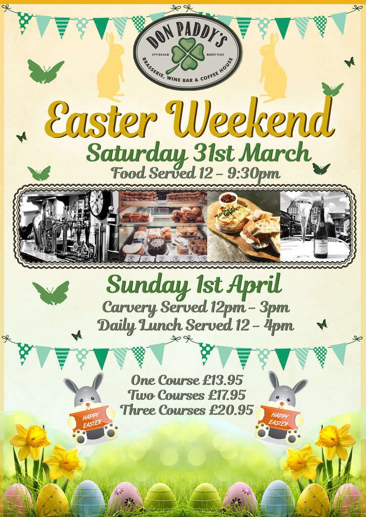 Easter Weekend - Saturday 31st March - Sunday 1st April