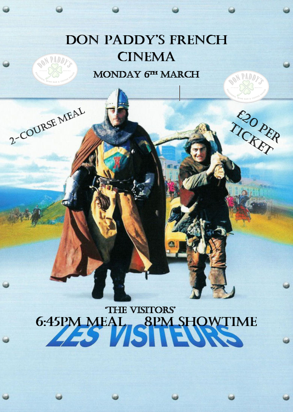 Les Visiteurs, Don Paddy's Cinema Evening, 6th March