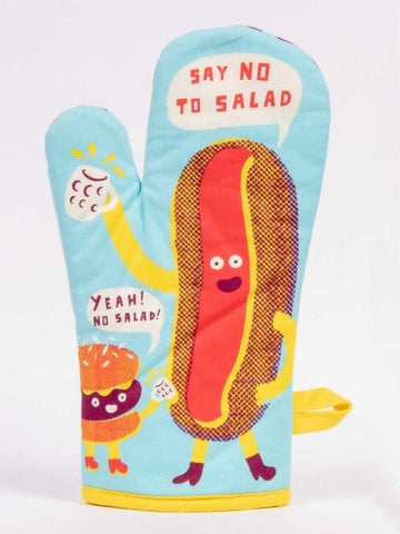 Say No To Salad. Yeah! Oven Mitt
