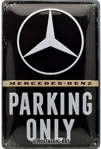 Mercedes-Benz Parkin Only Metal Sign By Nostalgic Art