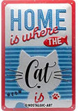 Home is Where The Cat Is, Metal Plate Sign By Nostalgic Art