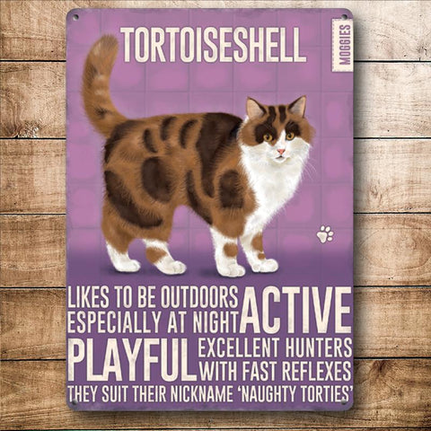 Tortoiseshell Moggies Cat Metal Sign
