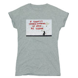 Banksy Graffiti Illegal Women's T-shirt