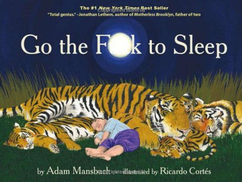 Raincoast - Go the F**k to Sleep - Hardcover Book