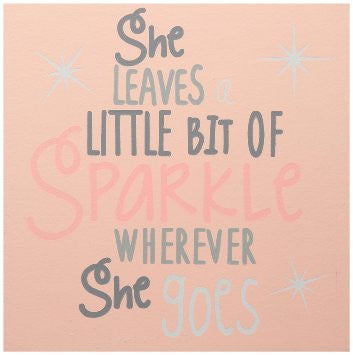 She Sparkles Pink Plaque