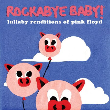 Rockabye Baby- Lullaby Music CD