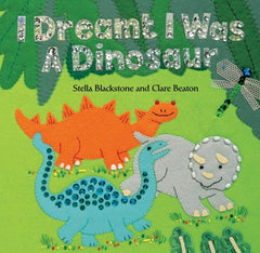 Barefoot Books- I Dreamt I was a Dinosaur (Board Book)
