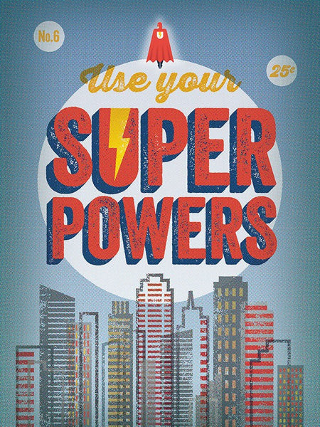 Oopsy Daisy - Use Your Superpowers Canvas Art Prints (18x24in)