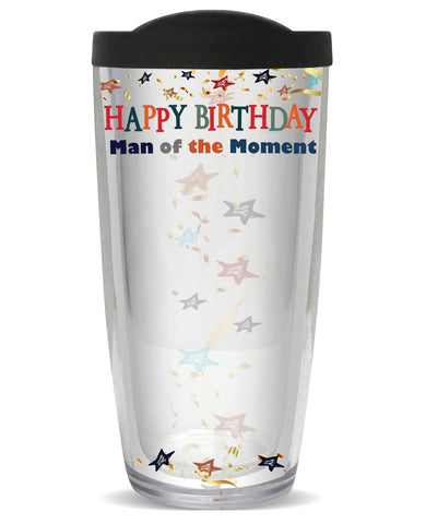 You Sign It Man of the Moment Birthday Tumbler