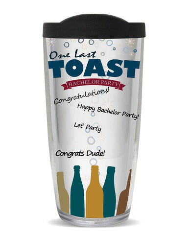 You Sign It One Last Toast Bachelor Tumbler