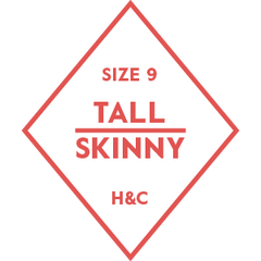 The Hugh & Crye Tall Skinny Size