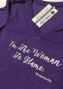 I'm The Women To Blame - Margaritaville Women's Shirt
