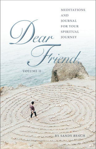 Dear Friend II  - Weekly Meditations & Journal for Your Spiritual Journey
