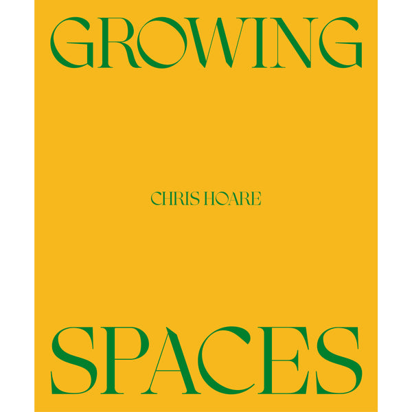 Chris Hoare - Growing Spaces