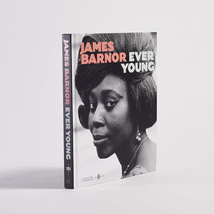 James Barnor - Ever Young