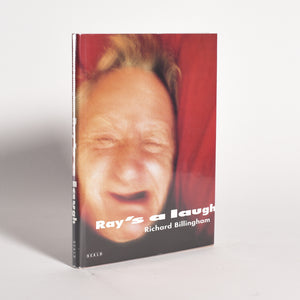 Richard Billingham - Ray's a Laugh