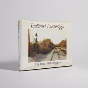 William Eggleston - Faulkner's Mississippi (signed)