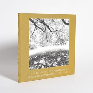 Lee Friedlander - Photographs: Frederick Law Olmsted Landscapes