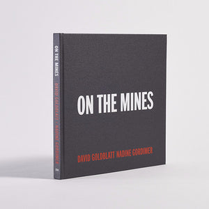 David Goldblatt - On the Mines